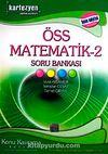 ÖSS Matematik-2 Soru Bankası & Konu Kavrama Serisi