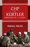 CHP ve Kürtler & Kurtuluş'tan 12 Eylül'e