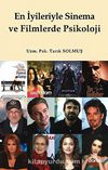 En İyileriyle Sinema ve Filmlerde Psikoloji