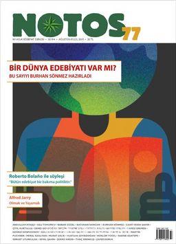 Notos Öykü İki Aylık Edebiyat Dergisi Ağustos-Eylül 2019 Sayı :77