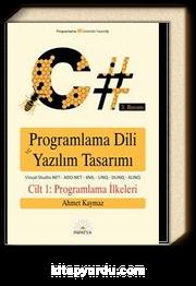 C# Programlama Dili ve Yazılım Tasarımı (1.cilt)