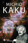 Einstein'ın Evreni & Albert Einstein'ın Hayal Gücü, Uzay ve Zaman Kavrayışımızı Nasıl Dönüştürdü