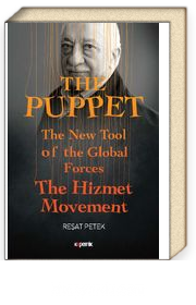 The Puppet & The New Tool of the Global Forces The Hizmet Movement