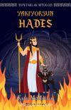 Tepetaklak Mitoloji: Yakıyorsun Hades