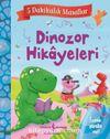 Dinozor Hikayeleri 5 Dakikalık