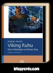 Viking Ruhu & Nors Mitolojisi ve Dinine Giriş