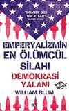 Emperyalizmin En Ölümcül Silahı Demokrasi Yalanı