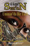 Umman'da Bir Türk & Okyanus Serisi III