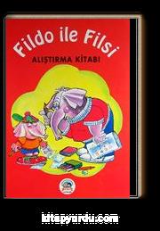 Fildo ile Filsi Alıştırma Kitabı
