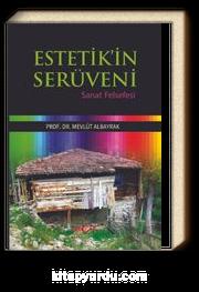 Estetik'in Serüveni & Sanat Felsefesi