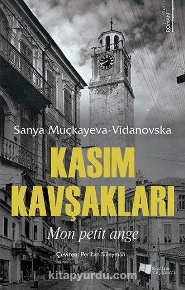 Kasım Kavşakları - Sanya Muçkayeva-Vidanovska pdf epub