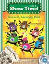 Anansi's Amazing Kids (SB+WB+MultiROM) (Show Time Level 2)