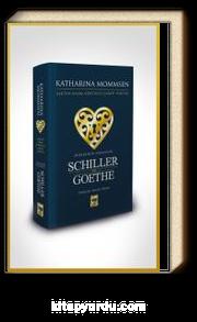Şiirlerinin Aynasında Shiller ve Goethe