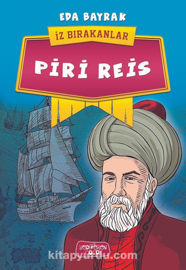 Piri Reis / İz Bırakanlar - Eda Bayrak pdf epub
