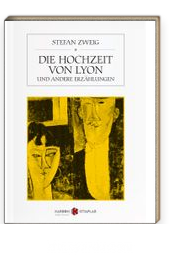 Die Hochzeit Von Lyon & und andere Erzählungen