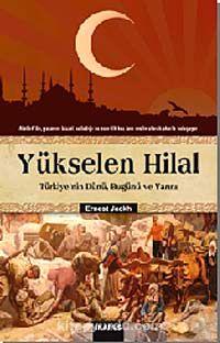 Yükselen Hilal - Dr. Ernest Jackh pdf epub