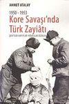 1950-1953 Kore Savaşı'nda Türk Zayiatı