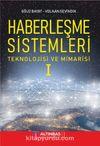 Haberleşme Sistemleri & Teknolojisi ve Mimarisi 1