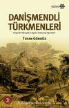 Danişmendli Türkmenleri & Kırşehir-Nevşehir-Aydın Hattında Aşiretler