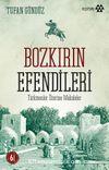 Bozkırın Efendileri & Türkmenler Üzerine Makaleler