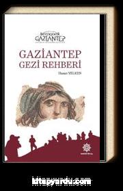 Gaziantep Gezi Rehberi