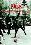 1968 İsyancı Bir Öğrenci Kuşağı