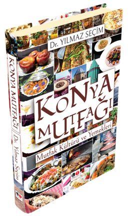 Konya MutfağıMutfak Kültürü ve Yemekleri