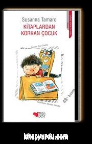 Kitaplardan Korkan Çocuk