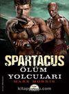 Spartaküs / Ölüm Yolcuları