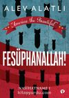 America the Beautiful - Fesüphanallah! & Nasihatname 1