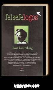 Felsefelogos Sayı: 52 / Rose Luxemburg