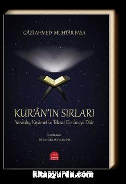 Kur'an'ın Sırları, Yaratılış Kıyamet ve Tekrar Dirilmeye Dair
