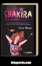 Çıplak Ayaklı Kraliçe Shakira