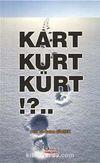 Kart Kurt Kürt!?..