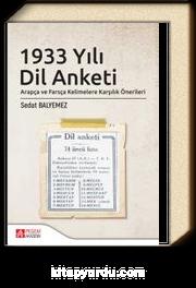 1933 Yılı Dil Anketi & Arapça ve Farsça Kelimelere Karşılık Önerileri