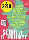 221B İki Aylık Poliyise Dergi Sayı: 21 Temmuz - Ağustos 2019