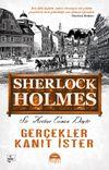 Gerçekler Kanıt İster Sherlock Holmes