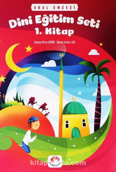 Değerler Eğitimi Seti 1. Kitap - Stickerli (5 Yaş ve Üzeri) - Nuran Ferhan Can pdf epub