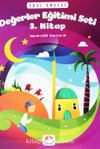 Değerler Eğitimi Seti 3. Kitap Stickerli (5 Yaş ve Üzeri)