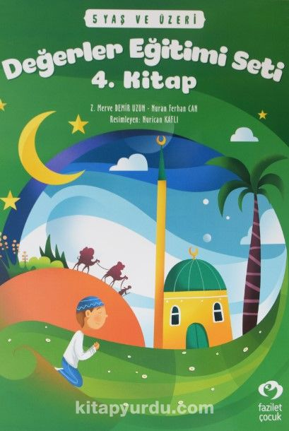 Değerler Eğitimi Seti 4. Kitap Stickerli (5 Yaş ve Üzeri) - Nuran Ferhan Can pdf epub