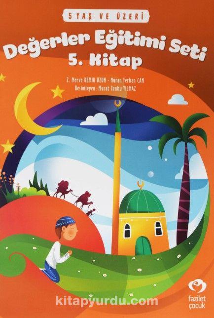 Değerler Eğitimi Seti 5. Kitap Stickerli (5 Yaş ve Üzeri) - Nuran Ferhan Can pdf epub