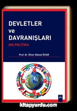Devletler ve Davranışları: Dış Politika