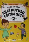 Okul Öncesi Bilgi Kutusu Eğitim Seti (5 Yaş ve Üzeri) (2. Kitap)