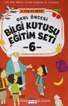 Okul Öncesi Bilgi Kutusu Eğitim Seti 5 Yaş ve Üzeri (6. Kitap)