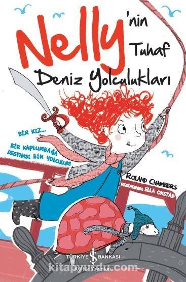 Nelly'nin Tuhaf Deniz Yolculukları - Roland Chambers pdf epub