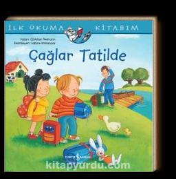 Çağlar Tatilde / İlk Okuma Kitabım