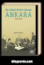 Bir Edebi Muhit Olarak Ankara (1923-1980)