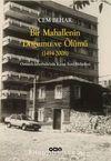 Bir Mahallenin Doğumu ve Ölümü (1494-2008) & Osmanlı İstanbul'unda Kasap İlyas Mahallesi