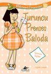 Turuncu Prenses Baloda / Mükemmel Prensesler 4