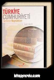 Türkiye Cumhuriyeti Tarihinin Kaynakları